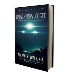 KnihaUnacknowledgednapsaná známým exopolitickým informátorem a badatelem Dr. Stevenem M. Greeram vyšla v květnu 2017. Máme jedinečnou příležitos