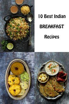 10 Best Indian Breakfast Recipes