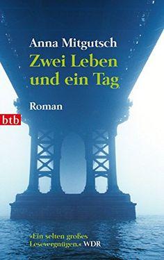 Zwei Leben und ein Tag von Anna Mitgutsch http://www.amazon.de/dp/344273844X/ref=cm_sw_r_pi_dp_7tHtvb1RPZCXT