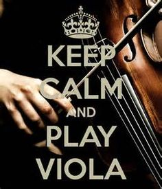 Gotta go practice my viola for the day !