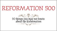500 facts for the Reformation's 500th anniversary year. Read part seven of our 10-part series. Reformation Sunday, Martin Luther Reformation, Young Adult Ministry, Church Events, Church Banners, Old And New Testament, School Days, Sunday School, Lutheran