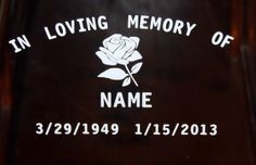 Hey, I found this really awesome Etsy listing at https://www.etsy.com/listing/157995133/in-loving-memory-of-with-rose-vinyl