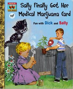 """High Times""-Part of my ""Twisted Little Children's Books Series"" #MMJ #Marijuana #Cannabis #CannaNext"
