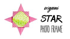 Easy Origami Star Photo Frame Tutorial  DIY  Paper Kawaii #origami #paperkawaii