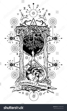 Tree and heart in hourglass symbol of life and death, mystical tattoo. Man in hourglass tattoo. Evergreen heart. Concept time tattoo. Slogan: remember dreams. Hourglass astrological symbols tattoo art