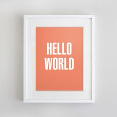 Oi 'Hello world' print by Akimbo. Buy it here: http://akimbo.com.au/item.php?item_id=150=g_id=30
