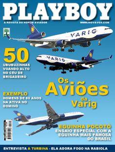 Playboy – Capa: Os Aviões da Varig – Edição Setembro 2006 | Santo Inferninho