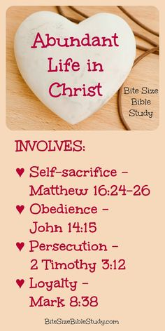 Abundant life in Christ gives us peace, joy, light, love and life, but we mustn't forget it also involves self-denial. This Bite Size Bible study addresses this element of abundant life. Why not check out this study and, if you like it, sign up for a free subscription to have a Bite Size Study sent to your inbox each Monday.