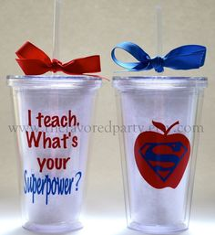 Teacher Appreciation - I Teach.  What's your SUPERPOWER Tumbler. I want this!