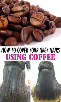 If you want to keep your hair color, and yet somehow hide and gray hair, there is a simple and very effective trick, based on coffee! ==