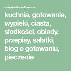 kuchnia, gotowanie, wypieki, ciasta, słodkości, obiady, przepisy, sałatki, blog o gotowaniu, pieczenie Spaghetti, Blog, Math Equations, Kielbasa, Impreza, Blogging