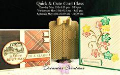 May 2015 Quick & Cute Card Class