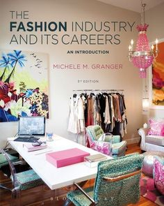 Fashion- The Industry and Its Careers