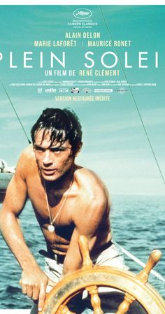 Directed by René Clément.  With Alain Delon, Maurice Ronet, Marie Laforêt, Erno Crisa. Tom Ripley is a talented mimic, moocher, forger and all-around criminal improviser; but there's more to Tom Ripley than even he can guess.