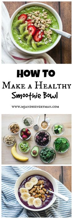 How to make a healthy smoothie bowl // @mjandhungryman Not sure how I feel about this yet, but they look yummy #healthysmoothie