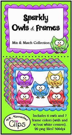 Sparkly Owls and Frames 20 png images in all! 300dpi CU/PU  http://www.teacherspayteachers.com/Product/Sparkly-Owls-and-Frames-Commercial-use-OK