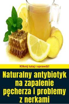 Naturalny antybiotyk na zapalenie pęcherza i problemy z nerkami