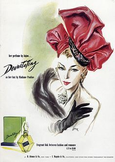 """Devastating"" by Anjou Parfumes, 1945 , Hat Pauline.  Illustrator: Diane"