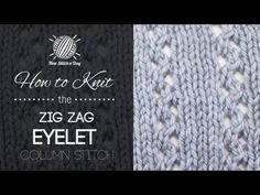 The Zig Zag Eyelet Column Stitch :: Knitting Stitch #198 :: New Stitch A Day