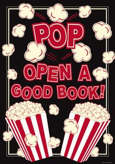 Pop Open A Good Book! Motivational Poster by Renewing Minds - Great for public… School Library Displays, Middle School Libraries, Elementary School Library, Library Themes, Library Posters, Reading Posters, Library Activities, Library Ideas, Library Rules