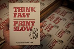 """""""Think Fast. Print Slow"""" on Behance"""