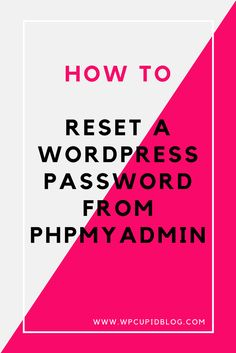 Quick and easy tutorial on How to Reset a WordPress Password from phpMyAdmin. Perfect for non-techies and WordPress Beginners.