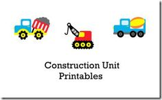 T is for Trucks  lots of mommy made printables to go with a construction theme