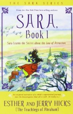 Sara, Book 1: Sara Learns the Secret about the Law of Attraction:Amazon:Kindle Store