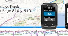 Garmin Livetrack para Outdoor, Una genial herramienta de seguimiento al alcance del ciclista.
