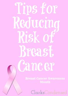 Tips for Reducing Risk of Breast Cancer! Read and share with your friends!