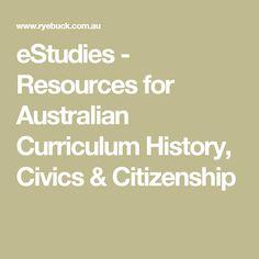 eStudies is a digital magazine for Australian Schools. It includes resources on Australian Curriculum History, Civics & Citizenship. Primary History, Australian Curriculum, Citizenship, School