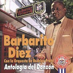 Uno de los mejores cantante de danzon en Cuba. Barbarito Diez My Bisabuelo....