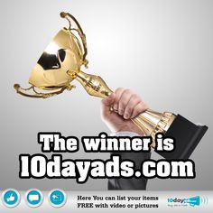 The wineer is 10dayads.com  ‪#‎FreeClassifiedAds‬ ‪#‎PostFreeOnlineAds‬ ‪#‎TopClassidiedAdsSite‬ ‪#‎TopOnlineAdsSite‬
