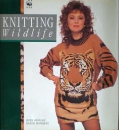 Knitting Wildlife: Ruth Herring, Karen Manners Why did I chuck my copy out?