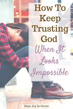 How To Keep Trusting God When It Looks Impossible PinIt, How do you trust God when it looks impossible? How can I fully trust God? Impossible prayers answered, believing God for the impossible, God works in impossible situations, impossible situations can become possible miracles, answered prayer stories, God can change your situation Bible verse, God can do the impossible Scripture, trusting God in the face of impossibilities, #hopejoyinchrist Christian Women Blogs, Christian Wife, Christian Faith, Christian Living, Miracle Prayer, Bible Study Tools, Quotes About Motherhood, Christian Encouragement, Christian Parenting