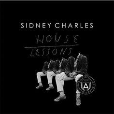 SIDNEY CHARLES / HOUSE LESSONS Avotre / TechHouse / www.a-votre.com