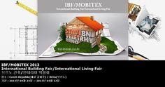 IBF/MOBITEX 2013 International Building Fair/International Living Fair 브르노 건축/인테리어 박람회