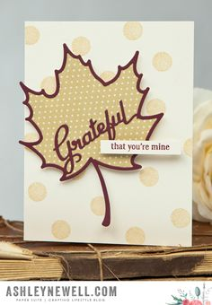 Grateful That You're Mine Card by Ashley Cannon Newell for Papertrey Ink (August 2015)