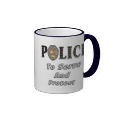 To Serve and Protect Mugs