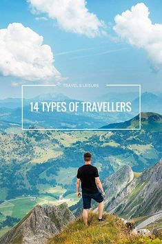 This is the list of 14 types of travellers! What kind of travellers are you?