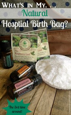 What's in my Natural Hospital Birth Bag?? - Chickadee Homestead