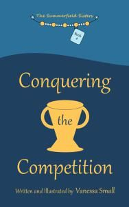 The Summerfield Sisters: Conquering the Competition (Book 4) - Chapter book series about living with juvenile rheumatoid arthritis (JRA) #JuvenileArthritis