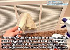 Une bouche d'aération dans une maison ou un appartement, ça s'encrasse rapidement. Plein de saletés et de poussière viennent se loger dans la grille d'aération. Résultat, l'air ne circule plus. L'astuce pour nettoyer la grille d'aération facilement est d'utiliser un couteau à beurre :