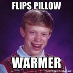 Bad Luck Brian M - Flips pillow wARMER