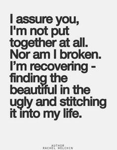 I'm not broken just recovering