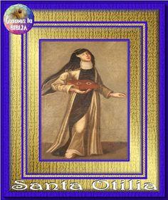 Leamos la BIBLIA: Santa Otilia - Religiosa