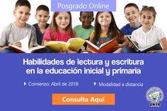 Posgrado Online: Habilidades de lectura y escritura en la educación inicial, primaria y secundaria