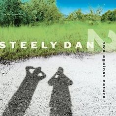 Cd del grupo  Steely Dan ‎– Two Against Nature - Rakuten.es  Cd del grupo  Steely Dan ‎– Two Against Nature: meryu7666 de Tierra Pagana | Compra en línea en Rakuten España