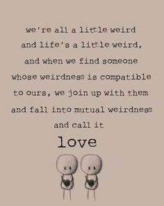 Dr. Seuss We're All a Little Weird/Love Print