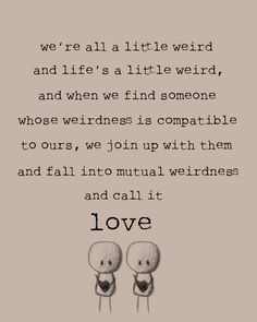 Mutual Weirdness 8x10 love print by WrittenAndRusted on Etsy, $12.00
